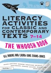 Literacy Activities For Classic And Contemporary Texts 7-14