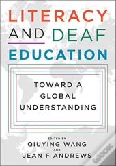 Literacy And Deaf Education - Toward A Global Understanding