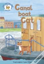 Literacy Edition Storyworlds Stage 9, Animal World, Canal Boat Cat