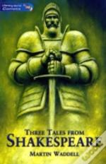 Literacy World Comets Stage 4 Stories: Three Tales From Shakespeare (6 Pack)