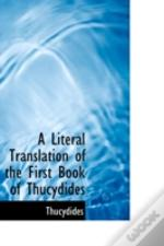 Literal Translation Of The First Book Of Thucydides