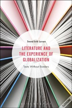 Wook.pt - Literature And The Experience Of Globalization