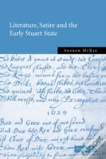 Literature, Satire And The Early Stuart State