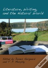 Literature, Writing, And The Natural World