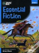 Litercay World Essential Fiction Anthology Stage 4