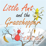 Little Ant And The Grasshopper
