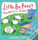 Little Bo Peep'S Troublesome Sheep