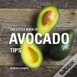 Little Book Of Avocado Tips
