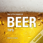 Little Book Of Beer Tips The