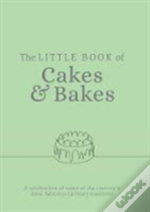 Little Book Of Cakes & Bakes