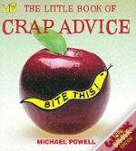 Little Book Of Crap Advice