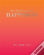 Little Book Of Happiness The