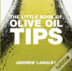 Little Book Of Olive Oil Tips