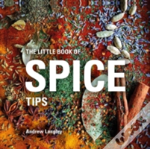 Little Book Of Spice Tips The