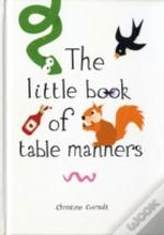 Little Book Of Table Manners