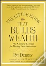 Little Book That Builds Wealth