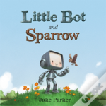 Little Bot & Sparrow