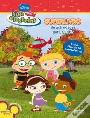 Little Einsteins - Superlivro de Actividades para Colorir