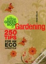 Little Green Book Of Gardening