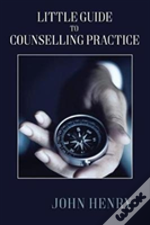 Little Guide To Counselling Practice
