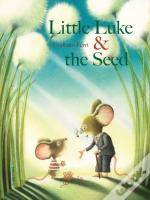 Little Luke And The Seed