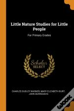 Little Nature Studies For Little People