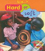 LITTLE NIPPERS: IS IT - HARD OR SOFT