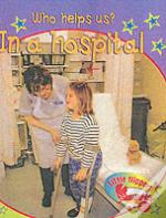 Little Nippers: Who Helps Us - In A Hospital