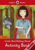 Little Red Riding Hood Activity Book - Ladybird Readers: Level 2