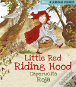 Little Red Riding Hood: Caperucita Roja
