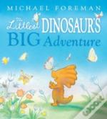 Littlest Dinosaur'S Big Adventure