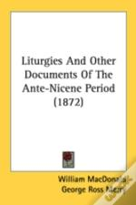 Liturgies And Other Documents Of The Ant
