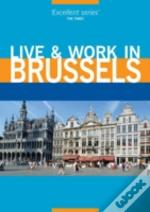 Live And Work In Brussels