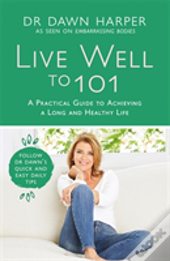 Live Well To 101