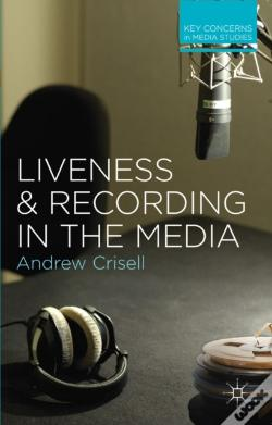 Wook.pt - Liveness And Recording In The Media