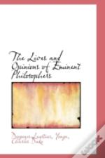 Lives And Opinions Of Eminent Philosophers