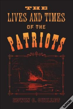 Wook.pt - Lives And Times Of The Patriots