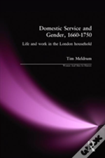 Lives Of Domestic Servants In London, 1660-1750