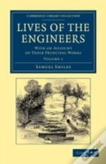 Lives Of The Engineers - Volume 1