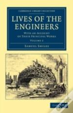 Lives Of The Engineers - Volume 2