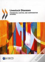 Livestock Diseases-Prevention, Control And Compensation Schemes