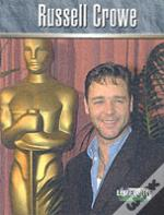 LIVEWIRE REAL LIVES RUSSELL CROWE