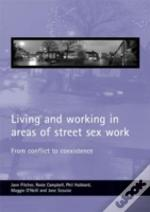 Living And Working In Areas Of Street Sex Work