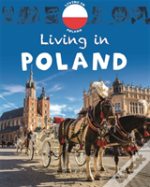 Living In: Europe: Poland