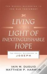 Living In The Light Of Inextinguishable