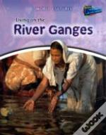 Living On The River Ganges