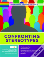 Living Proud! Confronting Stereotypes