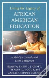 Living The Legacy Of African American Education