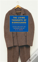 Living Thoughts Of Kierkegaard
