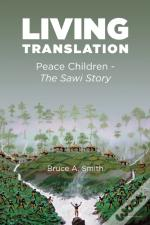 Living Translation: Peace Children - The